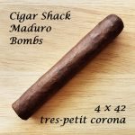 Cigar Shack Maduro Bombs